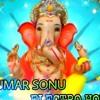 Ekadantaya vakratundaya ganesh special album 2k19 mix by Dj Raj kumar Sonu