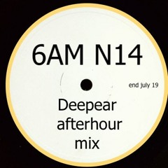 6AM N14 (afterhour mix)