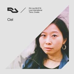 RA Live - 06.07.19 - Ciel, Love International, Croatia