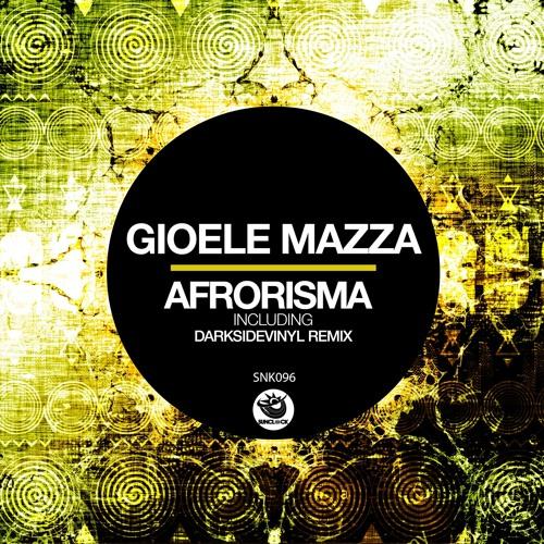 Gioele Mazza - Afrorisma (Original Mx) - SNK096