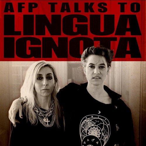AFP Talks To Lingua Ignota