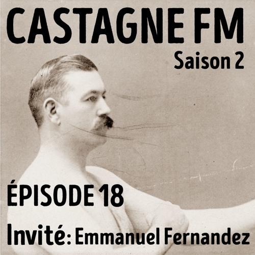S02 E18 : Emmanuel Fernandez