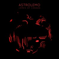 Astrolemo - Lords of Canada