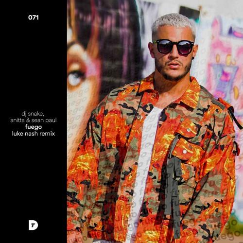 DJ Snake, Sean Paul, Anitta Feat. Tainy - Fuego (Luke Nash Remix)