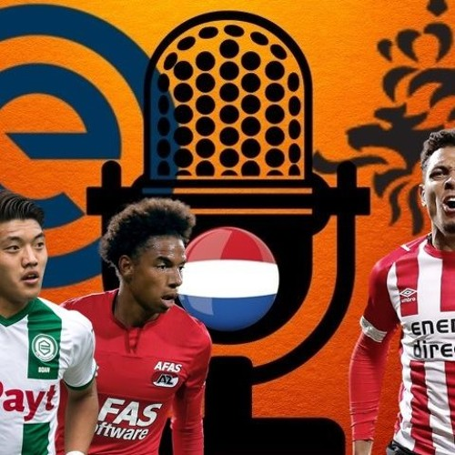 Podcast #56 ● 2019/20 Eredivisie Season Preview!
