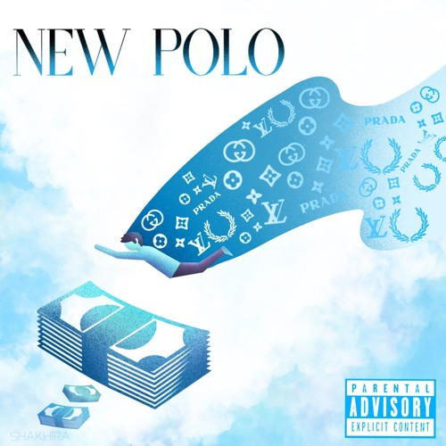 NEW POLO (Feat  Riley Baby &