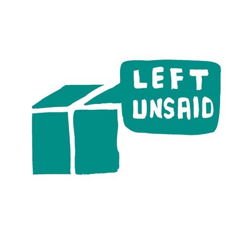 LEFT UNSAID - EPISODE 1: AWKWARD SILENCES