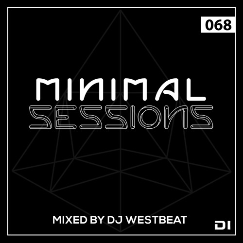 Minimal Sessions 068 - Mixed By DJ WestBeat