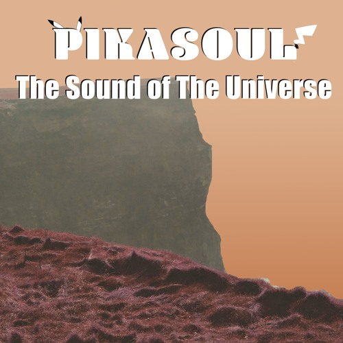 Pikasoul - The Sound of the Universe. Songs Mixed by Jonah Linder