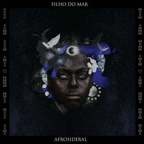 Afrosideral - Filho do Mar
