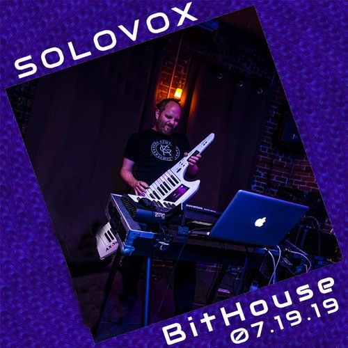 LIVE at Bit House 07.19.19, Portland OR
