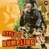 Download Stylo G - Dumpling (Explicit) Mp3