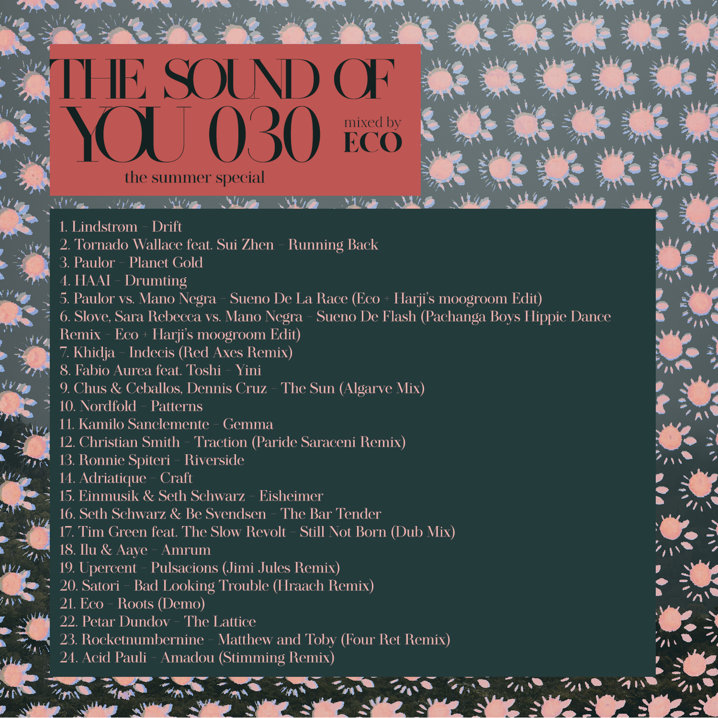 The Sound of You 030 (Summer Special)