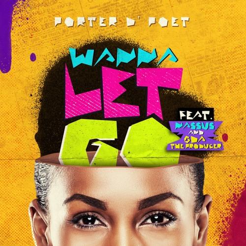 WANNA LET GO feat. Nassus, BDA The Producer