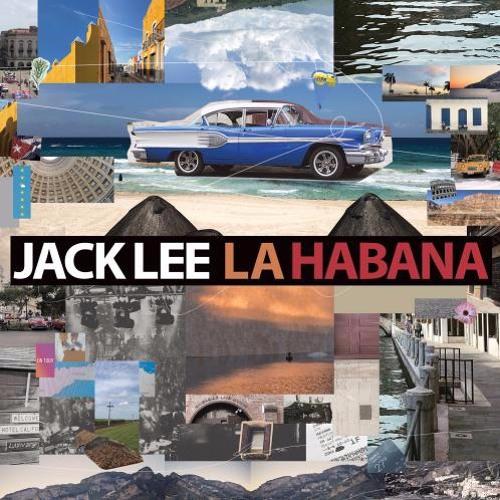 Jack Lee : La Habana