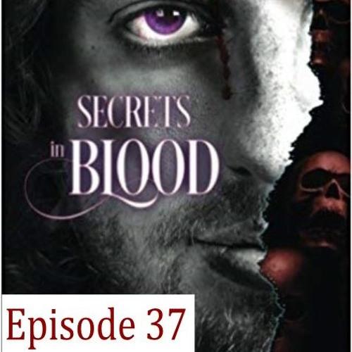 37 - Secrets in Blood by Patricia D. Eddy