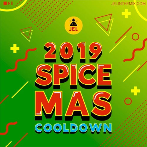 "2019 SPICE MAS COOL DOWN ""2019 GRENADA SOCA MIX"" 