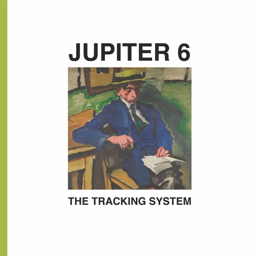 Jupiter 6 - The Tracking System (preview)