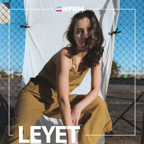 LEYET - Interview - WE FOUND NEW MUSIC With Grant Owens