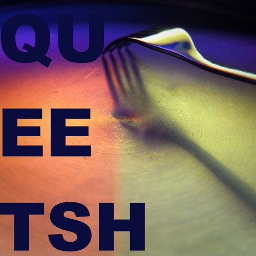 Queetsh (SOE004) - Musical Demo