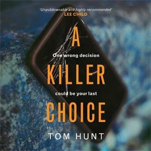 A Killer Choice by Tom Hunt, read by Christopher Ragland