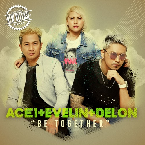 ACE1 & EVELIN feat. DELON - Be Together 【OUT NOW】