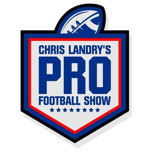 Sneak Preview: Chris Landry's Pro Football Show