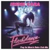 FREE DOWNLOAD! Irene Cara - Flashdance (Pray for More's Retro Club Mix)