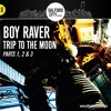 Download SCR PRESENTS BOY RAVER TRIP TO THE MOON SAMPLE Mp3