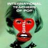 Download LOVE GIRL - International Teachers of Pop (The ORIELLES remix) Mp3