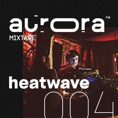 mixtape004 / Heatwave