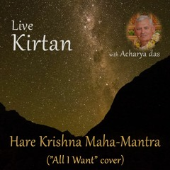 Kirtan Maha Mantra - All I Want cover