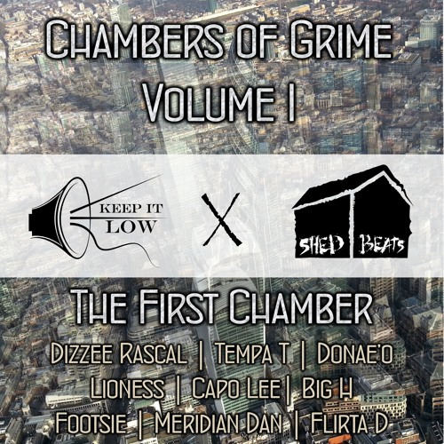 Keep It Low X Shed Beats - Chambers of Grime Volume 1: The First Chamber