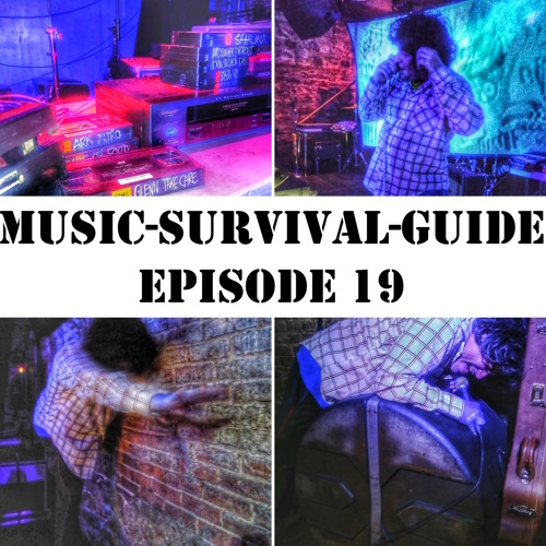 MUSIC-SURVIVAL-GUIDE Episode 19 (Soda w/Spookey Ruben)