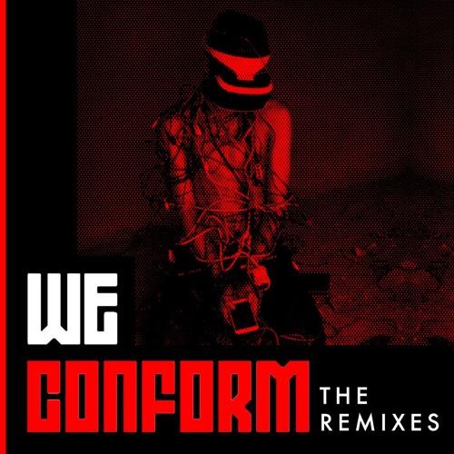 Ne/Re/A - We Conform (Original)