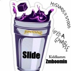 Kiddkamm - Slide Ft ZM Boomin