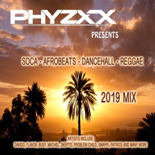 Soca / Afrobeats / Dancehall / Reggae Mix 2019