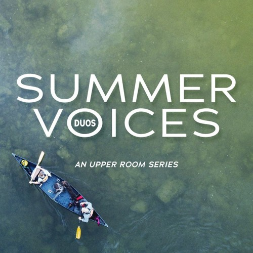 Summer Voices: Duos