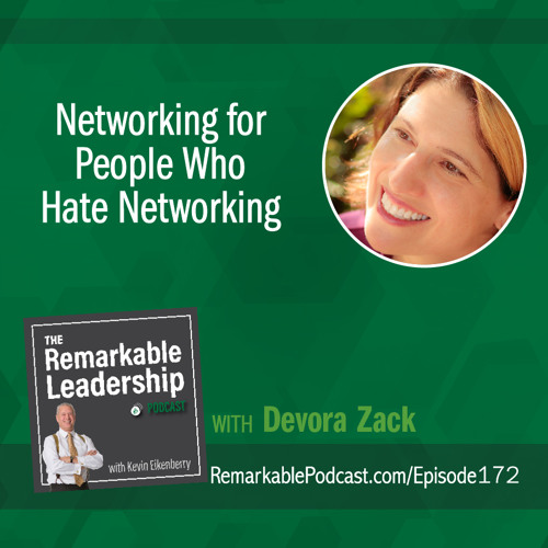 Networking for People Who Hate Networking with Devora Zack