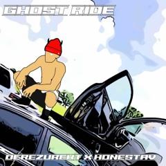Ghost Ride Ft. Honest Av