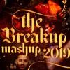 Breakup Mashup 2019 | Ammy Virk | B Praak | Akhil | Gurnazar | Latest Punjabi Songs 2019