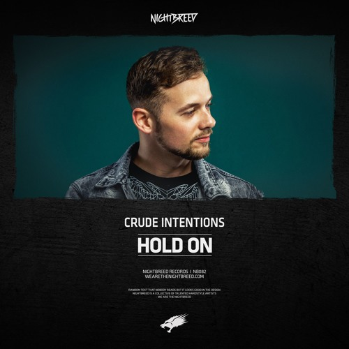 Crude Intentions - Hold On (OUT NOW)