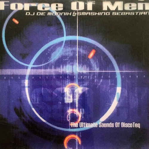 Force Of Men Dj De Munnik & Smashing Sebastian (made with Spreaker)
