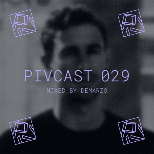 PIVCAST 029 by DeMarzo