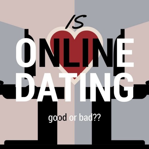 What are the bad things about online dating