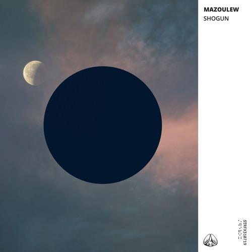 Mazoulew - Shogun