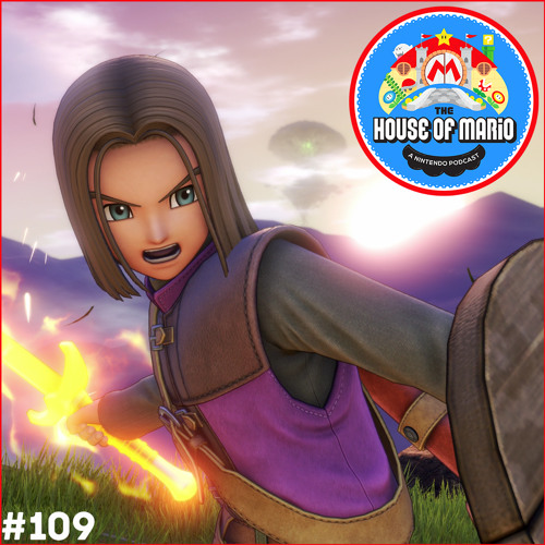 """""""The Hero of Slime"""" - The House of Mario Ep. 109"""