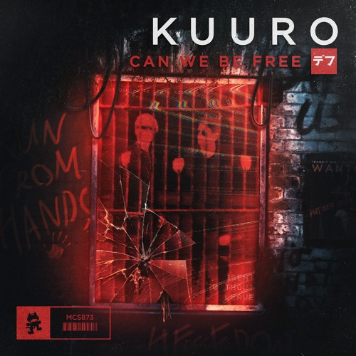 KUURO - Can We Be Free
