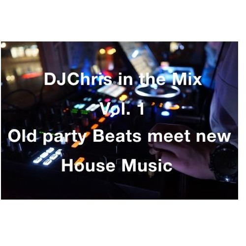 Old party Beats meet new House Music