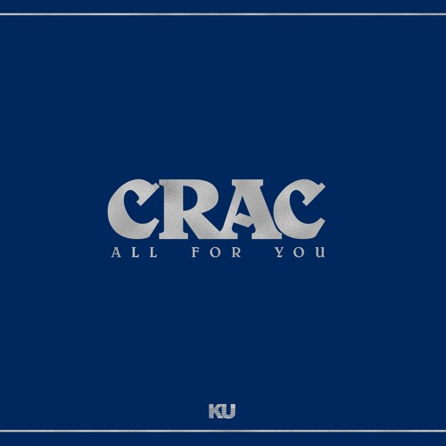 CRAC - You're Everything To Me